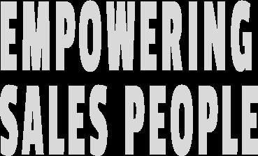 Empowering sales people